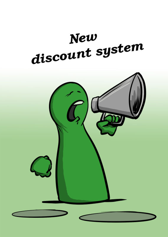 NEW DISCOUNT SYSTEM
