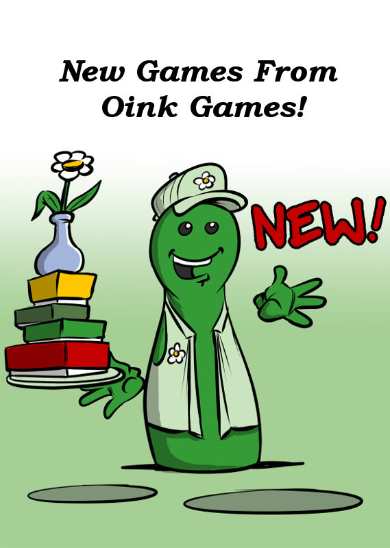 NEW GAMES FROM OINK GAMES