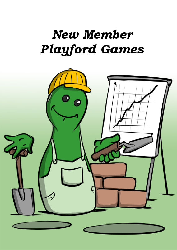 NEW MEMBER PLAYFORD GAMES WITH NEW GAMES
