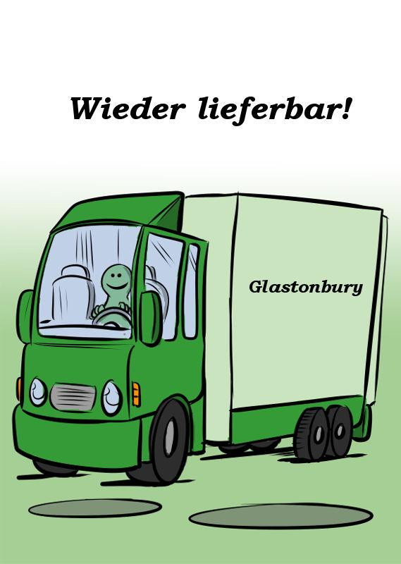 GLASTONBURY IST AB SOFORT LIEFERBAR
