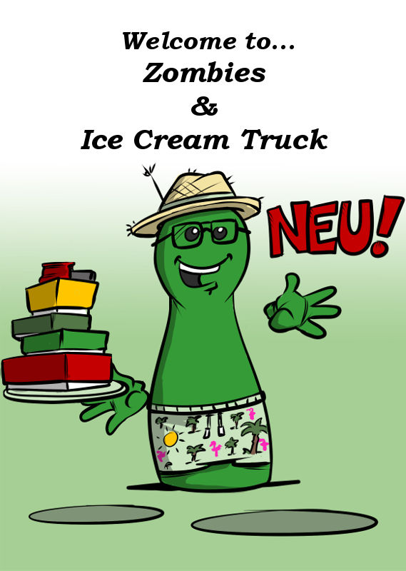 NEU: WELCOME TO... ZOMBIES & ICE CREAM TRUCK