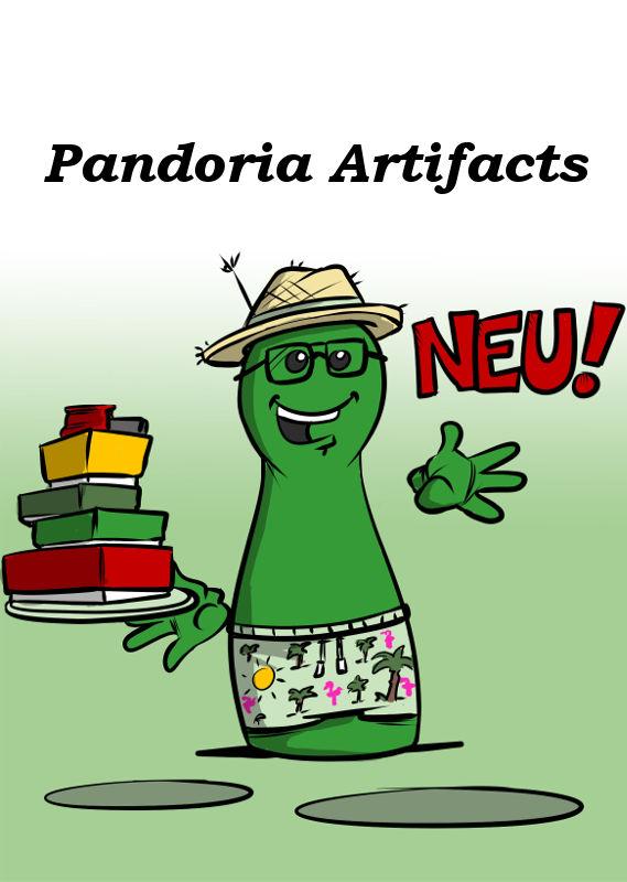 NEU: PANDORIA ARTIFACTS