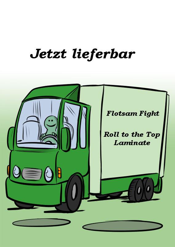 FLOTSAM FIGHT UND ROLL TO THE TOP LAMINATE SIND LIEFERBAR