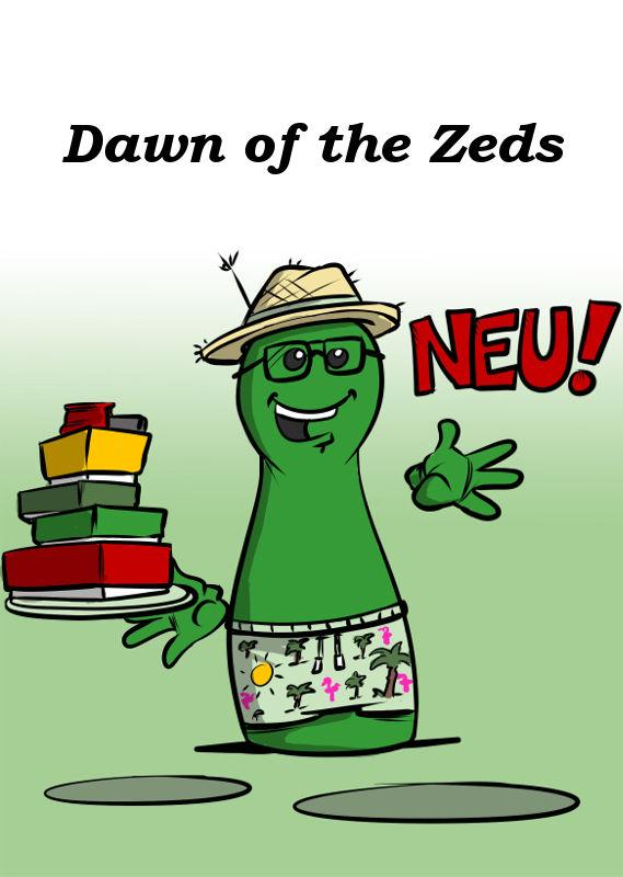 DAWN OF THE ZEDS IST JETZT LIEFERBAR