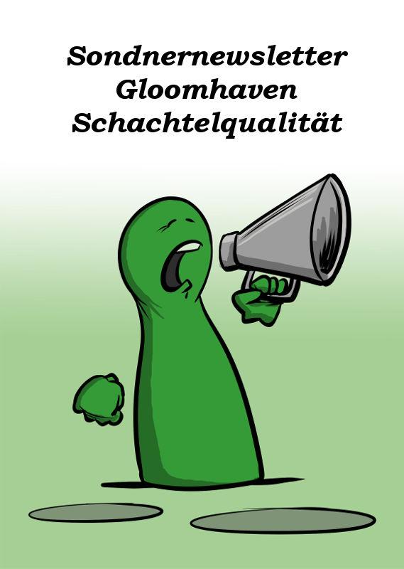 SONDERNEWSLETTER: STATEMENT ZUR QUALITÄT DER SCHACHTEL VON GLOOMHAVEN