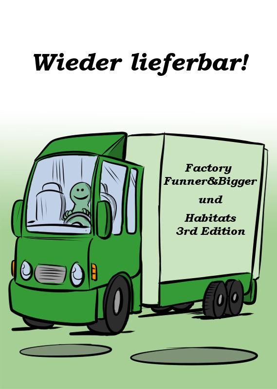 FACTORY FUNNER&BIGGER UND HABITATS 3RD EDITION SIND WIEDER LIEFERBAR