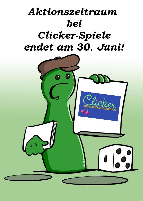 ENDE DES AKTIONSZEITRAUMS BEI CLICKER-SPIELE