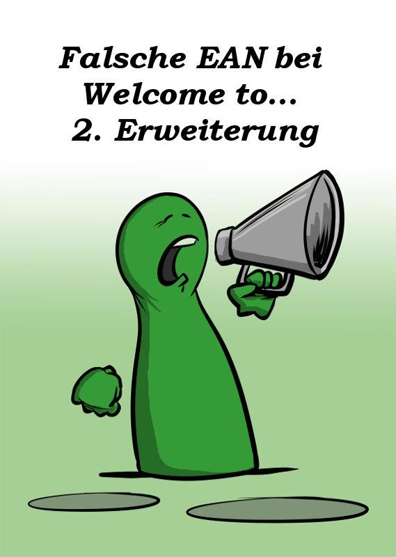 WELCOME TO... 2. ERWEITERUNG MIT FALSCHER EAN IM UMLAUF