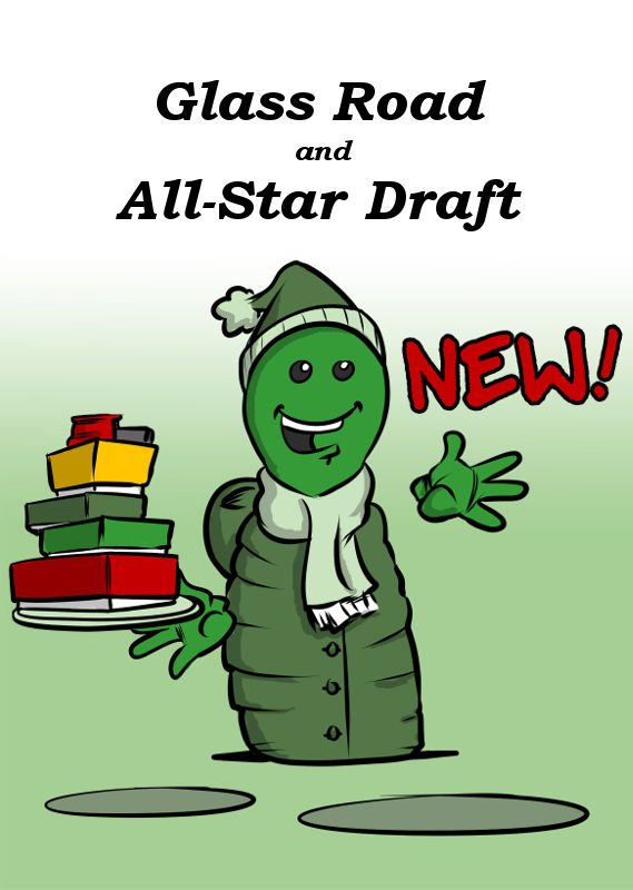 NEW: GLASS ROAD AND NOW AVAILABLE: ALL-STAR DRAFT