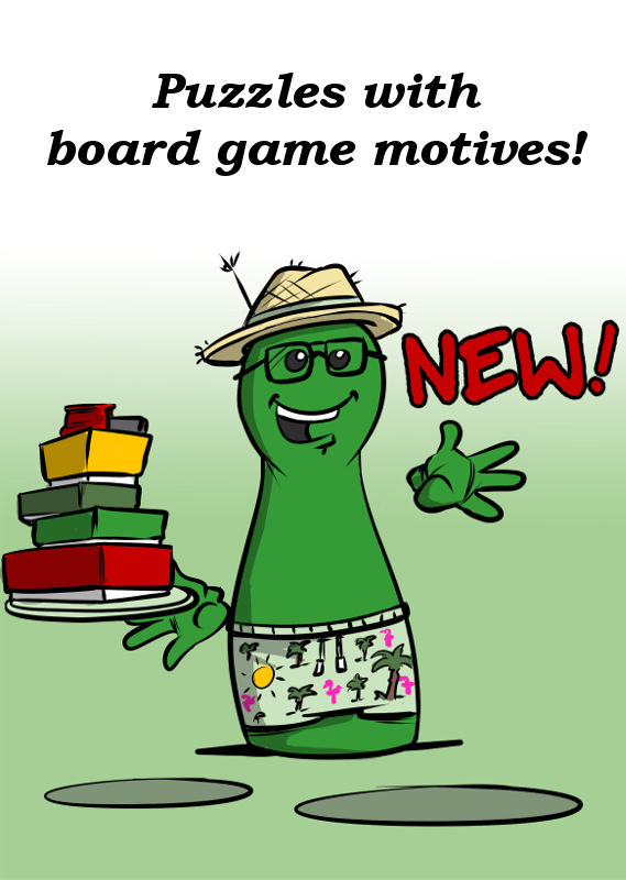 NEW PUZZLES WITH BOARD GAME MOTIVES