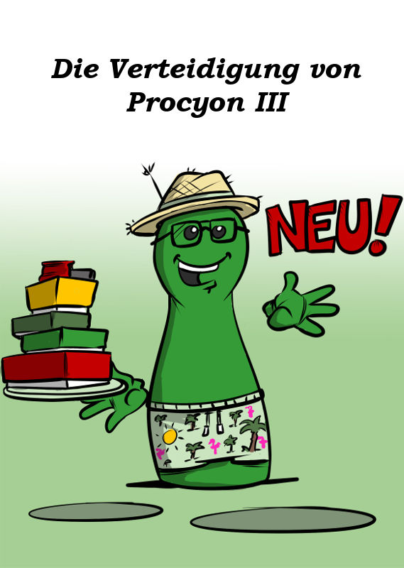 NEU - DIE VERTEIDIGUNG VON PROCYON III