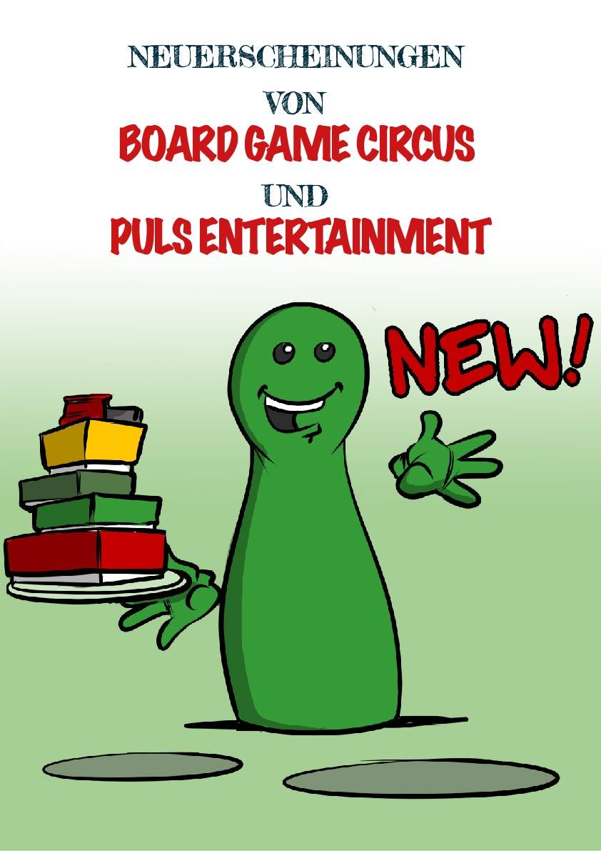 NEUERSCHEINUNGEN VON BOARD GAME CIRCUS UND PULS ENTERTAINMENT